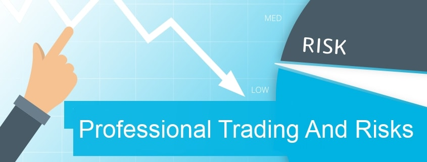 Professional trading and risks