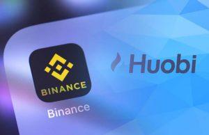 Binance and Huobi